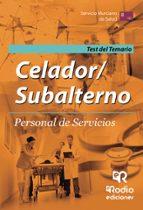 CELADOR/SUBALTERNO. PERSONAL DE SERVICIOS. SERVICIO MURCIANO DE SALUD: TEST