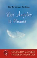 los ángeles te llaman (ebook)-yira del carmen barahona-9788417005238