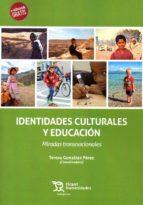identidades culturales y educación-teresa gonzalez perez-9788417069438
