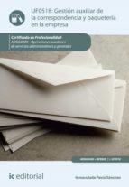 gestión auxiliar de la correspondencia y paquetería en la empresa. adgg0408 (ebook)-inmaculada pavia sanchez-9788417224738