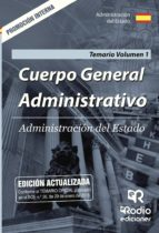 cuerpo general administrativo: administracion del estado: promocion interna: temario (vol. 1)-9788417287238
