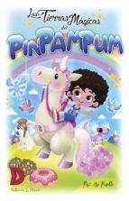 las tierras mágicas del pim pam pum (ebook)-ari pinelli-9788417799038