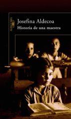 historia de una maestra josefina r. aldecoa 9788420469638
