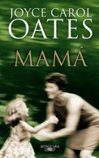 mama-joyce carol oates-9788420472638