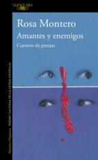 amantes y enemigos: cuentos de parejas-rosa montero-9788420482538