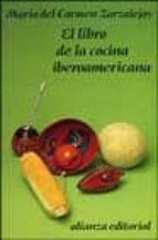 el libro de la cocina iberoamericana-maria zarzalejos-9788420605838