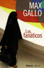 los fanaticos-max gallo-9788420610238