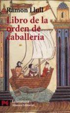 libro de la orden de caballeria ramon llull 9788420637938