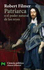patriarca o el poder natural de los reyes-robert filmer-9788420676838