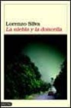 la niebla y la doncella-lorenzo silva-9788423334438