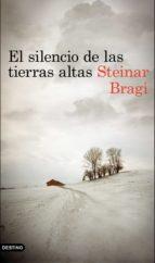el silencio de las tierras altas (ebook) steinar bragi 9788423350438