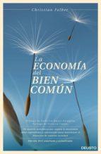 la economía del bien común (ebook)-christian felber-9788423412938