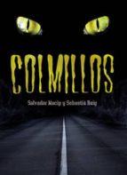 colmillos-sebastia roig-salvador macip-9788424637538