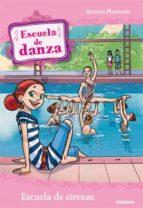 escuela de sirenas (escuela de danza) aurora marsotto 9788424642938