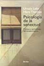 psicologia de la senectud-ursula lehr-hans thomae-9788425422638