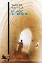 palacio del deseo (trilogia el cairo)-naguib mahfuz-9788427037038