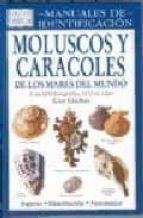 moluscos y caracoles de los mares del mundo: manuales de identifi cacion (2ª ed.) gert lindner 9788428212038
