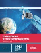 instalaciones de telecomunicaciones-antonio perez luna-9788428335638