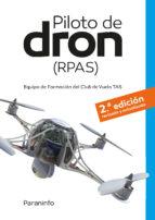 pilotos de dron rpas (2ª ed.)-9788428338738