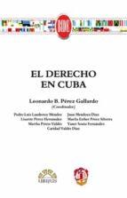 el derecho en cuba leonardo b. perez gallardo 9788429018738