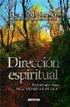 direccion espiritual henri j.m. nouwen 9788429317138