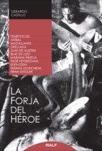 la forja del héroe (ebook)-gerardo castillo-9788432143038