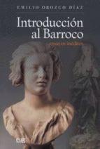 introduccion al barroco emilio orozco diaz 9788433850638