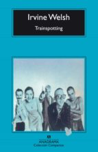 trainspotting irvine welsh 9788433966438