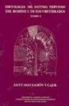 histologia del sistema nervioso del hombre y de los vertebrados ( t. i) santiago ramon y cajal 9788434017238