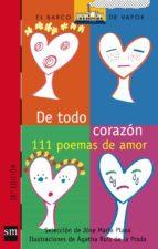111 poemas de amor ; de todo corazon jose maria plaza 9788434867338