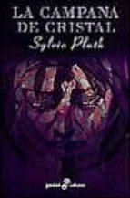 la campana de cristal sylvia plath 9788435015738