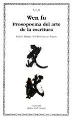wen fu: prosopoema sobre el arte de la escritura ji lu 9788437627038