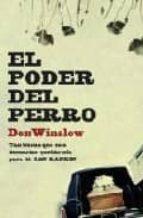 el poder del perro don winslow 9788439721338