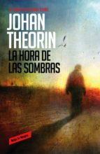la hora de las sombras (cuarteto de oland, 1)-johan theorin-9788439726838