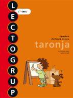 nou lectogrup taronja 1º primaria ed 2012 catala-9788441221338