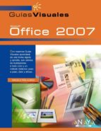 office 2007 (guias visuales)-manuela peña alonso-9788441521438
