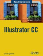 illustrator cc (manual imprescindible)-laura apolonio-9788441535138