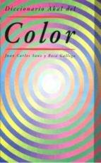 diccionario del color juan carlos sanz rosa gallego 9788446010838
