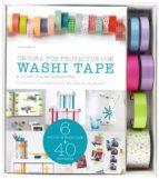 decora tus proyectos con washi tape y otras cintas adhesivas-sarah heitz-9788448021238