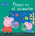 peppa va al acuario (peppa pig. primeras lecturas) 9788448848538