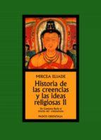 historia de las creencias y las ideas religiosas ii (2ª ed.) mircea eliade 9788449325038
