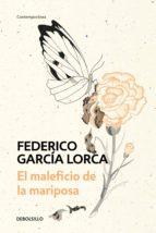 el maleficio de la mariposa (ebook) federico garcia lorca 9788466348638