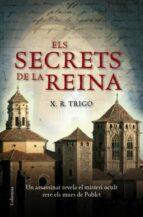 els secrets de la reina-xulio ricardo trigo-9788466409438