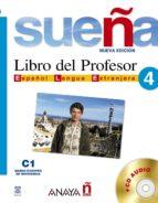 sueña 4: libro del profesor c1: nivel superior (español lengua ex tranjera) (incluye cd audio) ana blanco canales m carmen fernandez lopez 9788466763738
