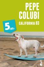 california 83-pepe colubi-9788467018738
