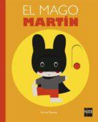 el mago martín xavier deneux 9788467593938