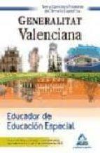 educador de educacion especial de la generalitat valenciana. test y ejercicios practicos del temario especifico-9788467611038