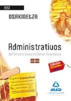 ADMINISTRATIVOS DEL SERVICIO VASCO DE SALUD-OSAKIDETZA. TEST