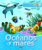 oceanos y mares (exploradores) 9788467704938
