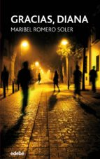 gracias, diana (ebook) maria isabel romero soler 9788468335438